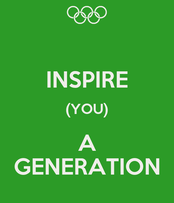 INSPIRE (YOU) A GENERATION