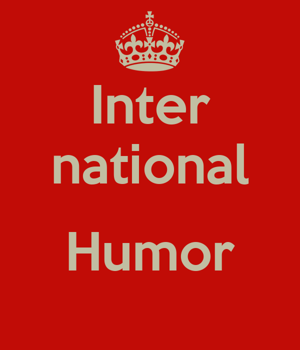 Inter national  Humor
