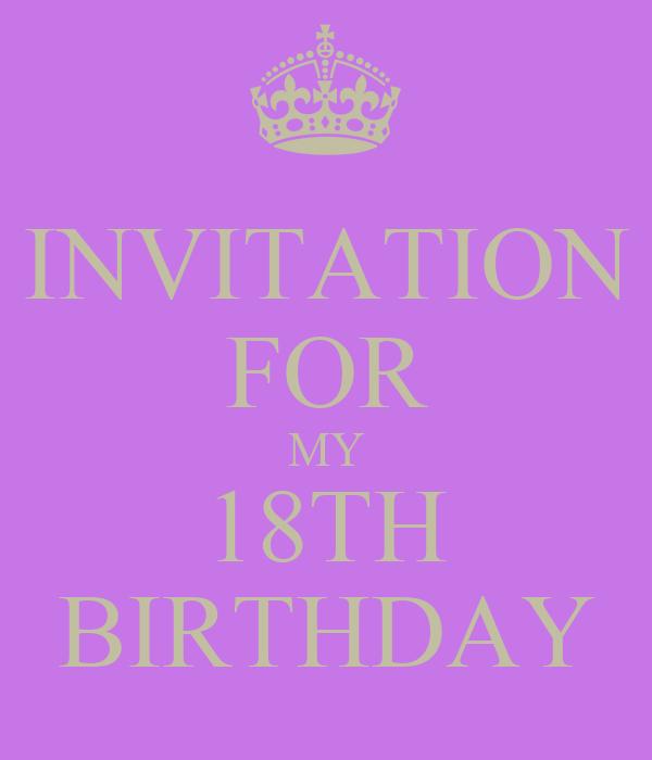 INVITATION FOR MY 18TH BIRTHDAY
