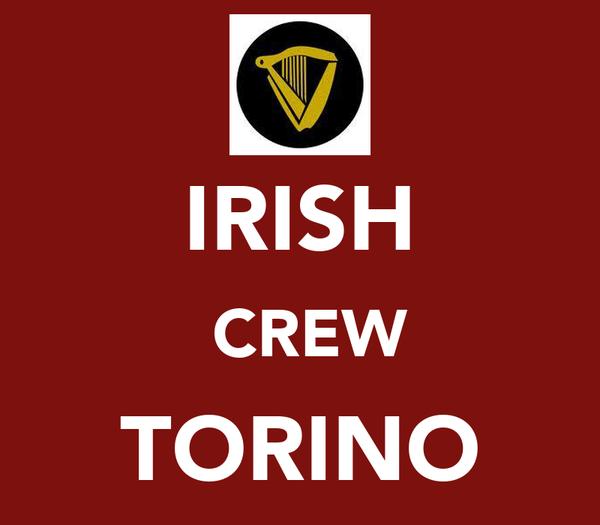 IRISH  CREW TORINO