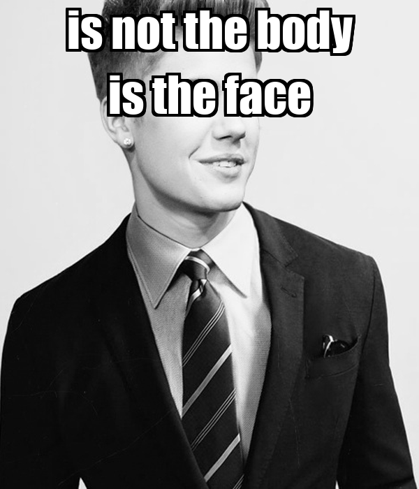 is not the body is the face