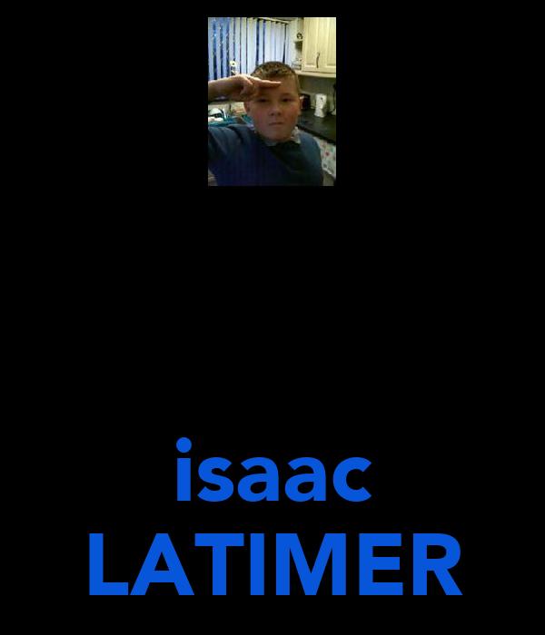 isaac LATIMER