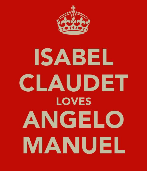 ISABEL CLAUDET LOVES ANGELO MANUEL