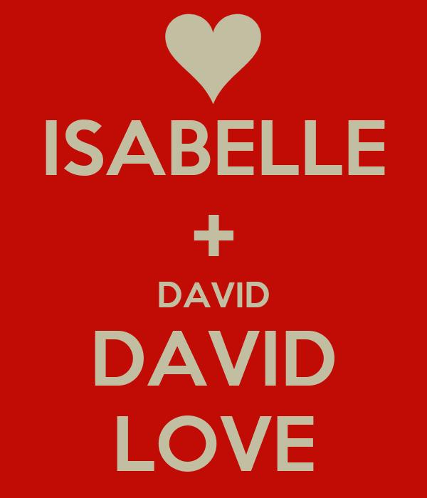 ISABELLE + DAVID DAVID LOVE