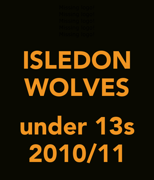 ISLEDON WOLVES  under 13s 2010/11