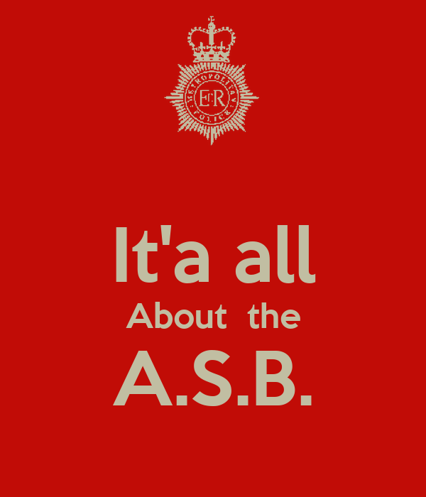 It'a all About  the A.S.B.