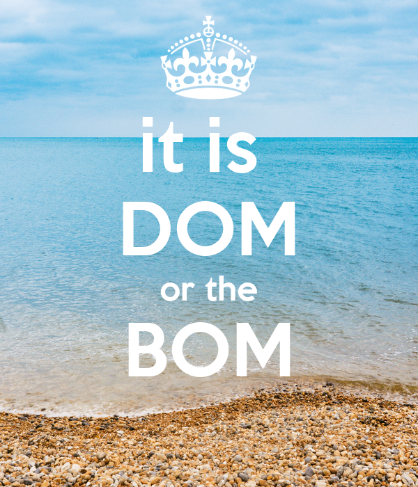it is  DOM or the BOM