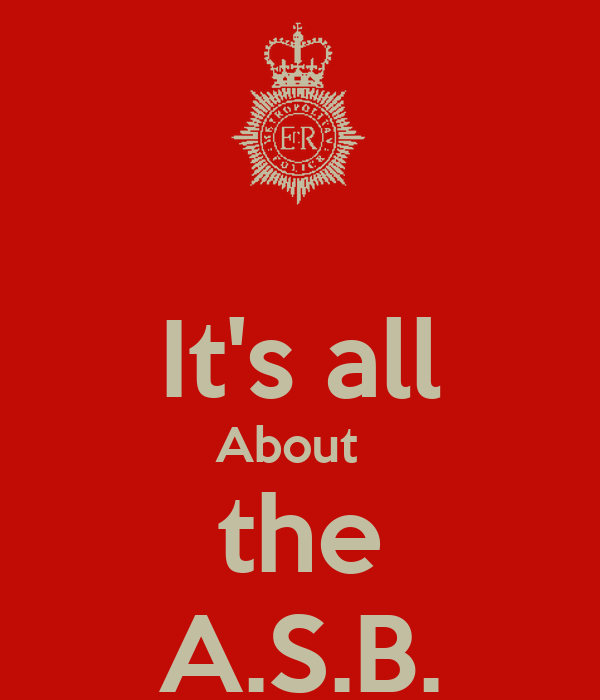 It's all About   the A.S.B.