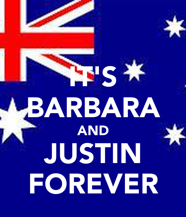 IT'S BARBARA AND JUSTIN FOREVER