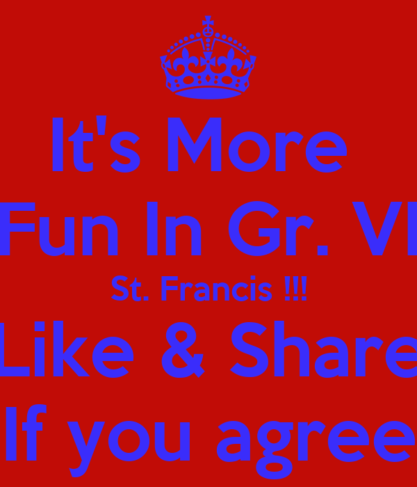It's More  Fun In Gr. VI St. Francis !!! Like & Share If you agree