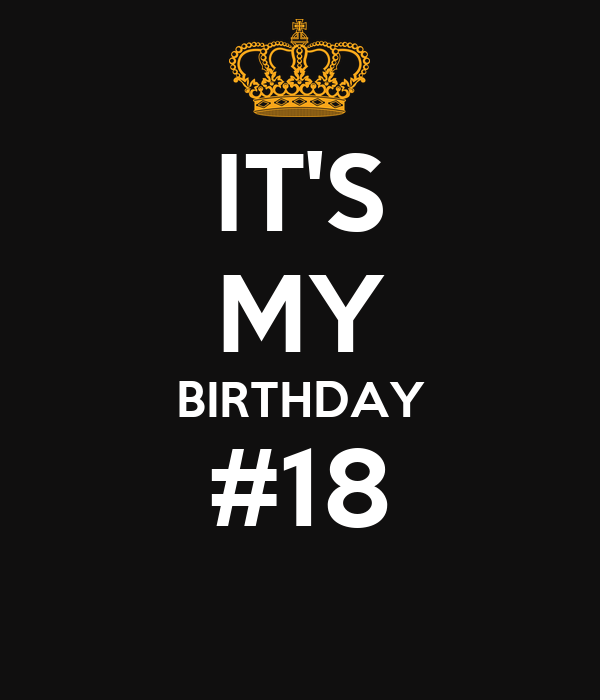 IT'S MY BIRTHDAY #18 Poster