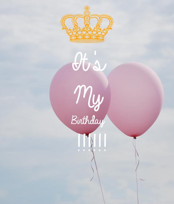 It's  My Birthday !!!!!!
