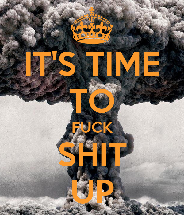 Its Time To Fuck