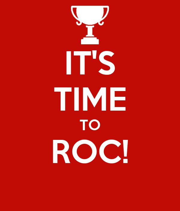 IT'S TIME TO ROC!