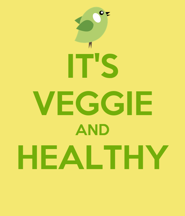 IT'S VEGGIE AND HEALTHY
