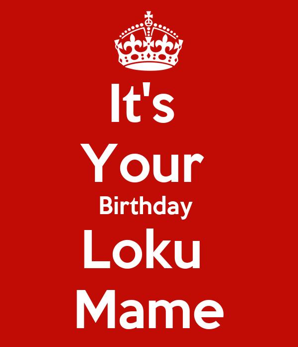 It's  Your  Birthday  Loku  Mame