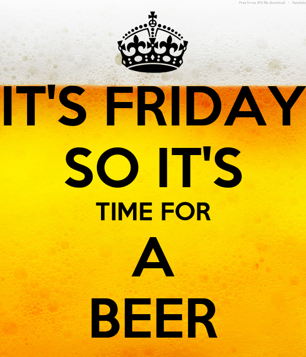 IT'S FRIDAY SO IT'S TIME FOR A BEER Poster   Lipsy   Keep ...