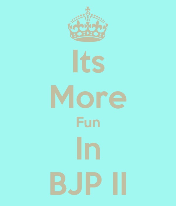 Its More Fun In BJP II