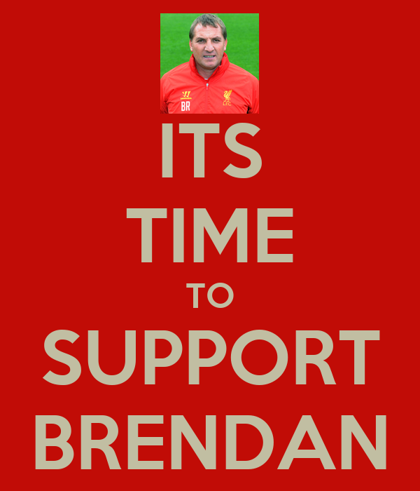 ITS TIME TO SUPPORT BRENDAN