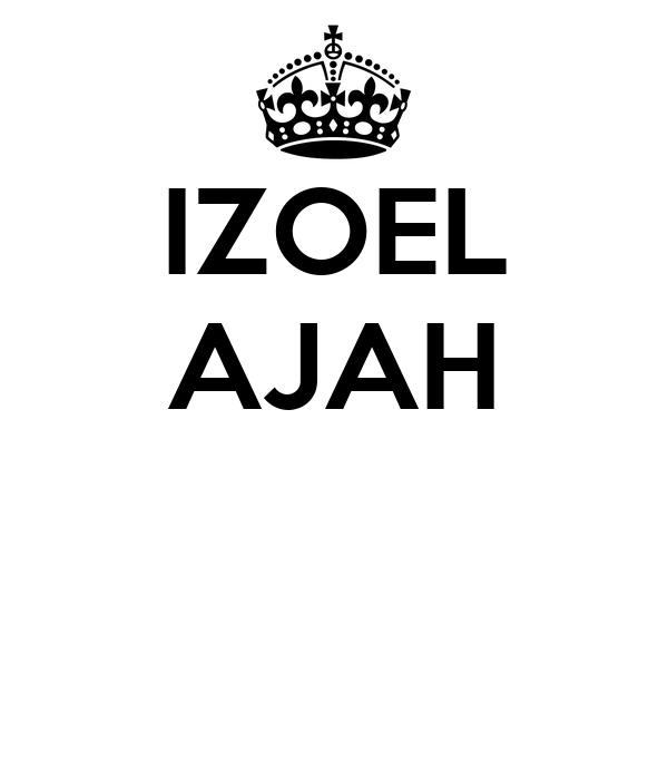 IZOEL AJAH