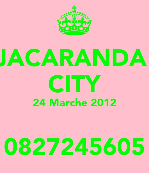 JACARANDA  CITY 24 Marche 2012  0827245605