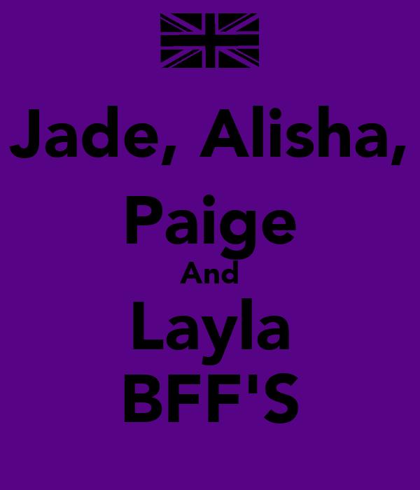 Jade, Alisha, Paige And Layla BFF'S