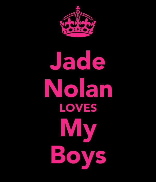 Jade Nolan LOVES My Boys