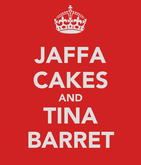 JAFFA CAKES AND TINA BARRET