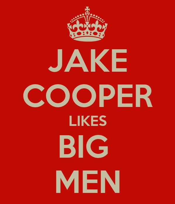 JAKE COOPER LIKES BIG  MEN