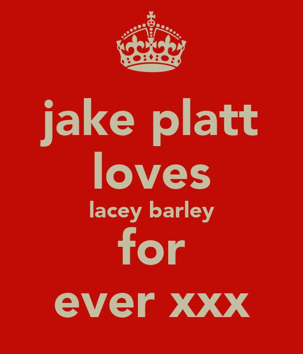 jake platt loves lacey barley for ever xxx