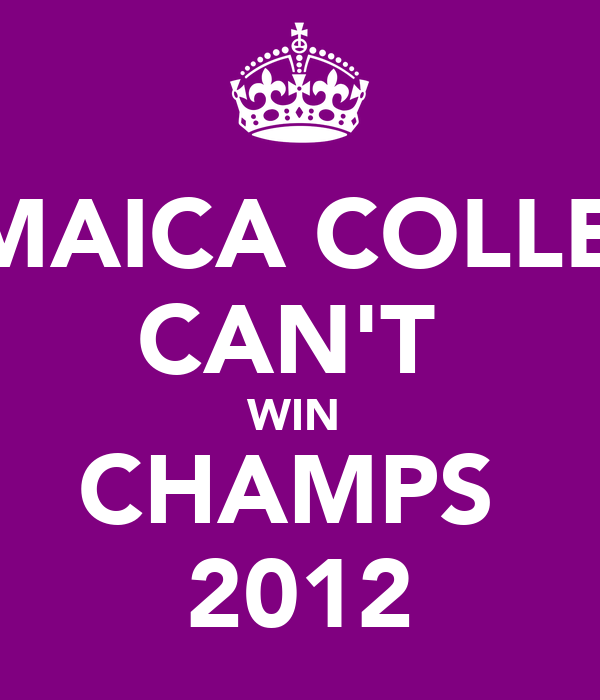 JAMAICA COLLEGE CAN'T  WIN  CHAMPS  2012