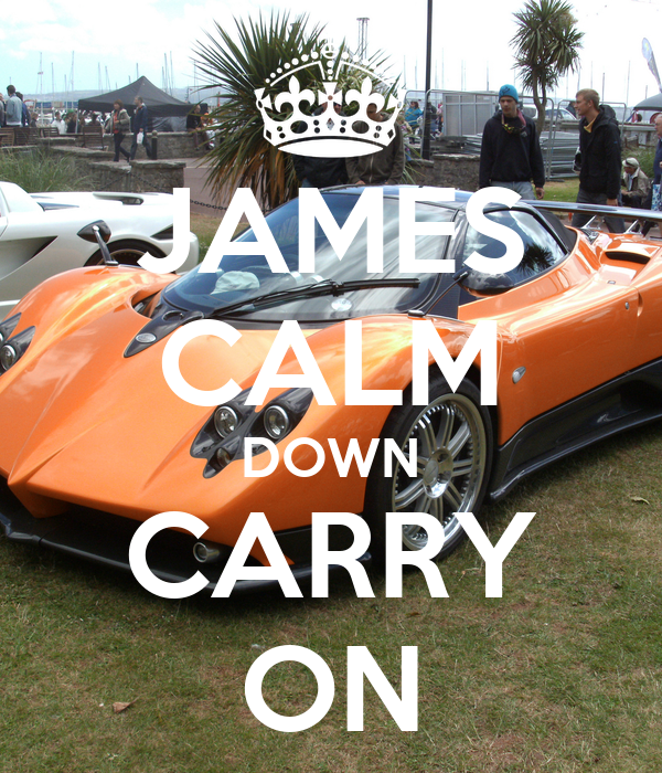 JAMES CALM DOWN CARRY ON