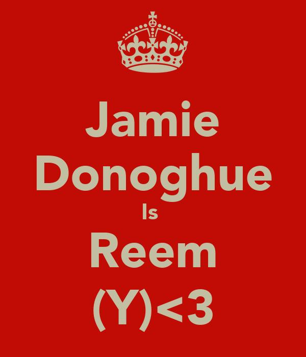 Jamie Donoghue Is  Reem (Y)<3