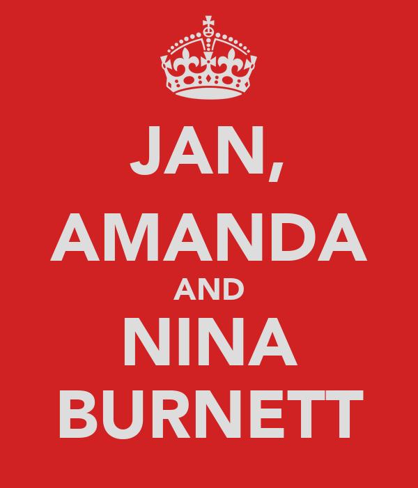 JAN, AMANDA AND NINA BURNETT