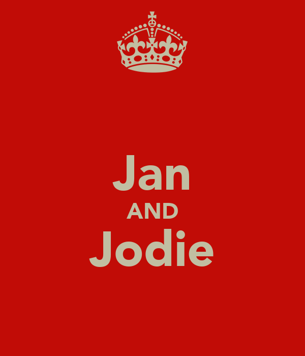 Jan AND Jodie