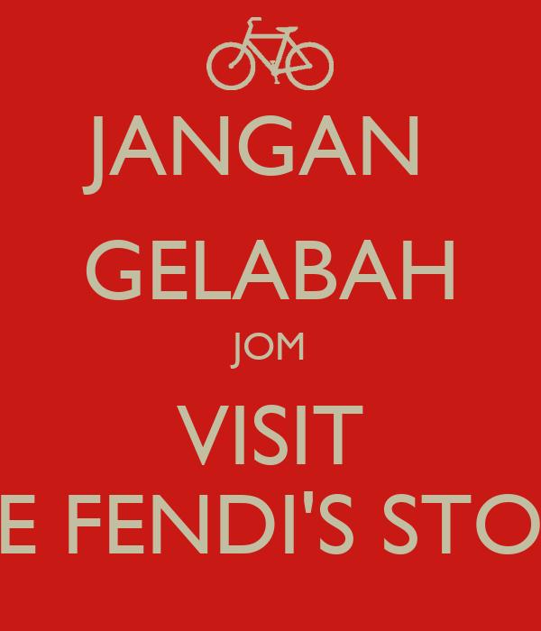 JANGAN  GELABAH JOM VISIT THE FENDI'S STORE!