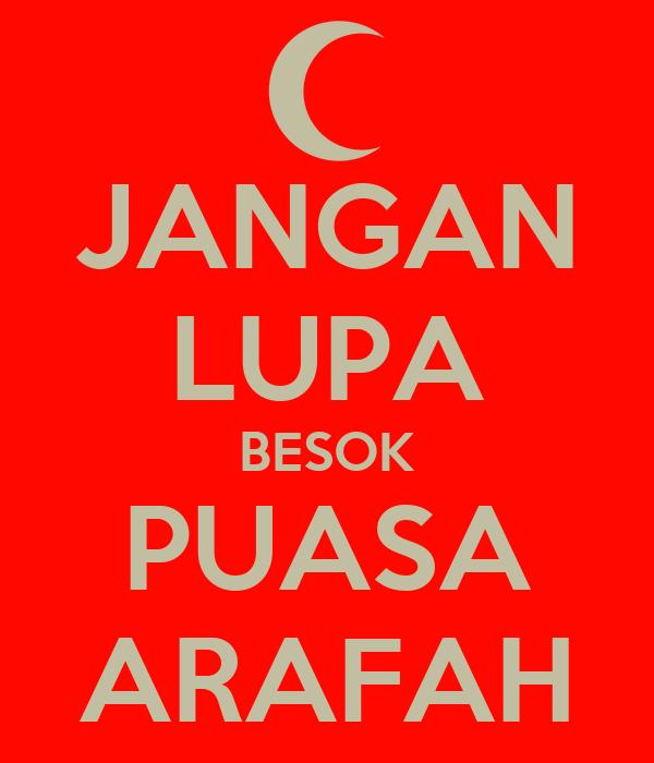 JANGAN LUPA BESOK PUASA ARAFAH Poster   dimazzamid   Keep ...