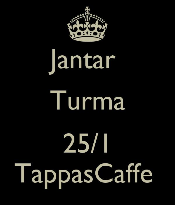 Jantar  Turma  25/1 TappasCaffe