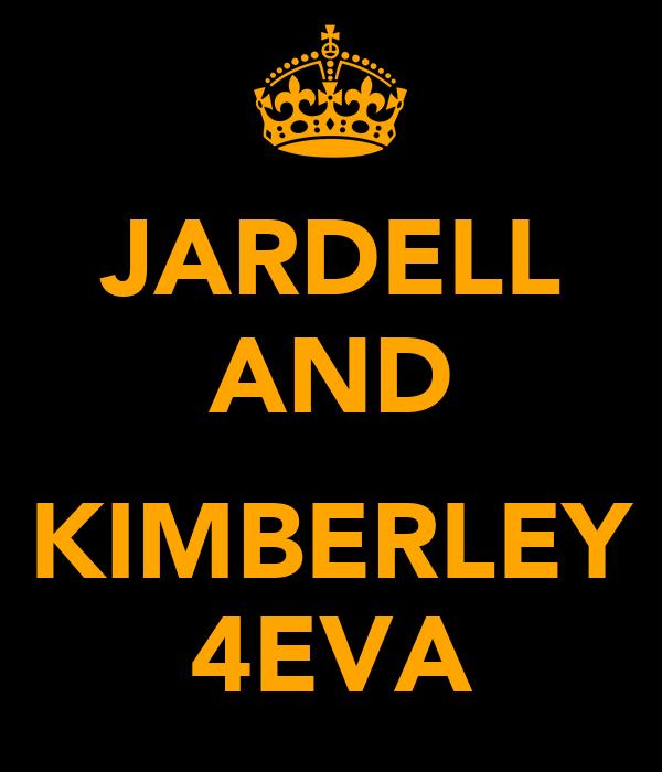 JARDELL AND  KIMBERLEY 4EVA