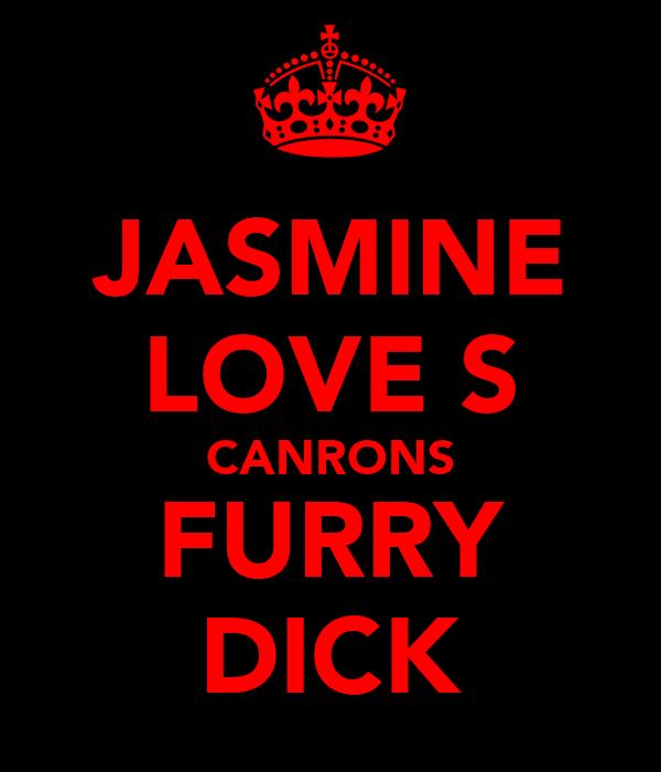 JASMINE LOVE'S CANRONS FURRY DICK
