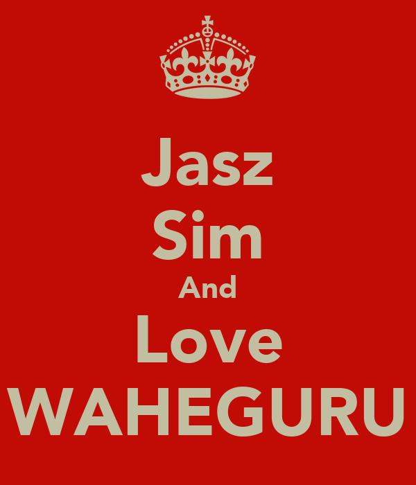 Jasz Sim And Love WAHEGURU