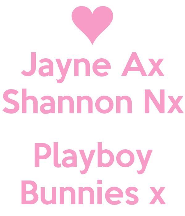 Jayne Ax Shannon Nx  Playboy Bunnies x