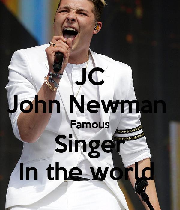 JC John Newman  Famous Singer In the world