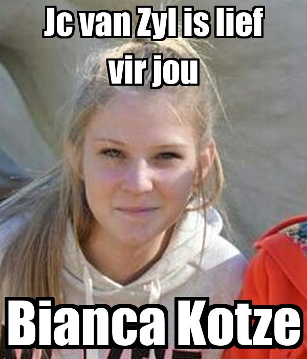 Jc van Zyl is lief vir jou Bianca Kotze