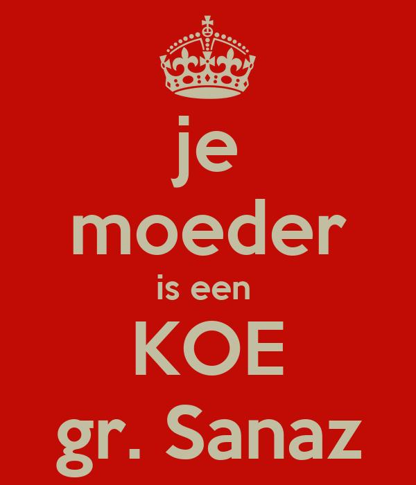 je moeder is een  KOE gr. Sanaz