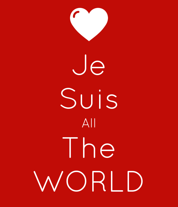 Je Suis All The WORLD
