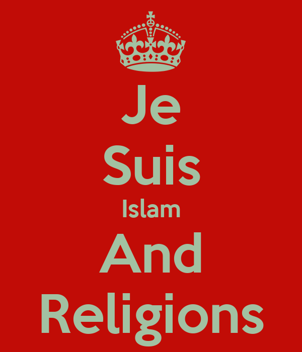 Je Suis Islam And Religions