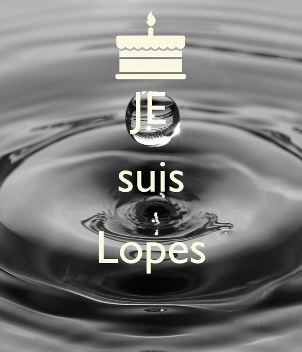 JE suis  Lopes