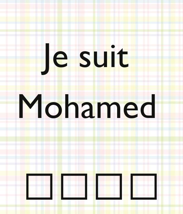 Je suit  Mohamed    محمد