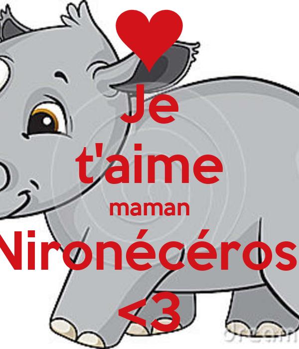 Je t'aime maman Nironécéros  <3